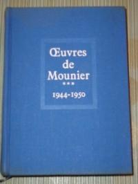 Oeuvres, tome 3 : De 1944 à 1950