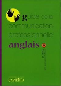 Guide de la communication professionnelle anglais
