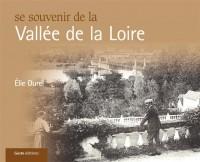 Se Souvenir de la Vallee de la Loire
