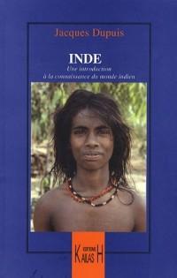 L'Inde : Une introduction à la connaissance du monde indien