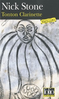 Tonton Clarinette: Une enquête du privé Max Mingus