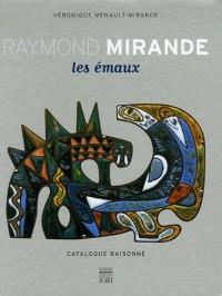 Raymond Mirande : Les émaux, catalogue raisonné (1Cédérom)