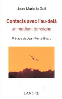 Contacts avec l'au-delà : Un médium témoigne