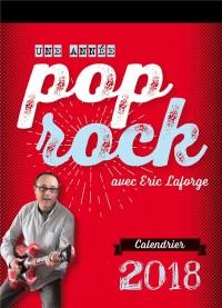 Calendrier pop-rock 2018: Une année pop-rock