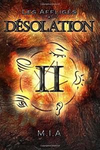 Les Affligés - Volume 2 : Désolation