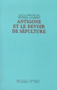 Antigone et le devoir de sépulture