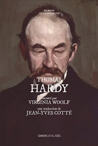 Thomas Hardy: raconté par Virginia Woolf