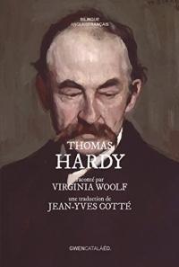 Thomas Hardy: raconté par Virginia Woolf