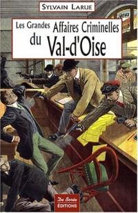 Val d'Oise Grandes Affaires Criminelles