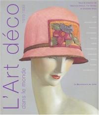 L'Art déco dans le monde, 1910-1939