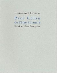 Paul Celan, de l'être à l'autre