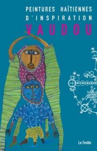 Peintures Haitiennes d'Inspiration Vaudou