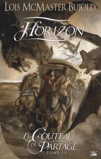 Le Couteau du Partage, Tome 4 : Horizon
