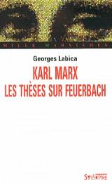 Karl Marx. les Theses Sur Feuerbach