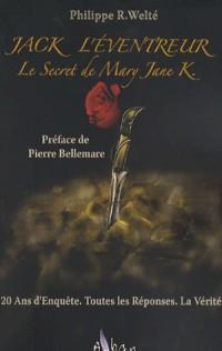 Jack l'Eventreur : Le Secret de Mary Jane K.