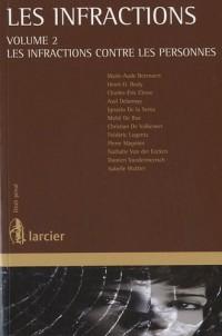 Les infractions : Volume 2, Les infractions contre les personnes