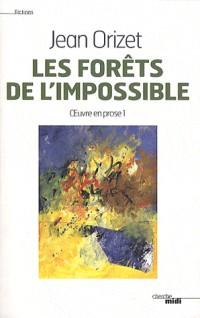 Les forêts de l'impossible