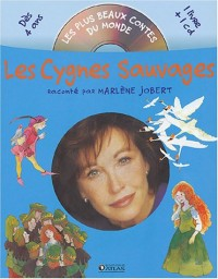 Les Cygnes sauvages (CD audio inclus)