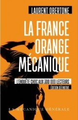 La France Orange Mécanique - Edition définitive [Poche]