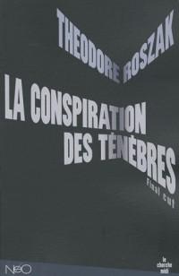La conspiration des ténèbres