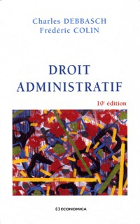 Droit Administratif, 10e ed.