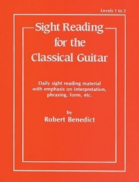 Robert Benedict: Sight Reading For The Classical Guitar - Levels 1-3. Partitions pour Guitare, Guitare Classique