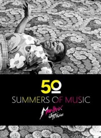 Fifty summers of music