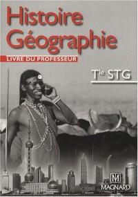 Histoire Géographie Tle STG : Livre du professeur