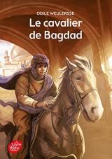 Le cavalier de Bagdad [Poche]