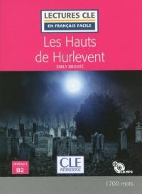 Les Hauts de Hurlevent - Niveau 4/B2 - LEcture CLE en français facile - Livre + CD - Nouveauté