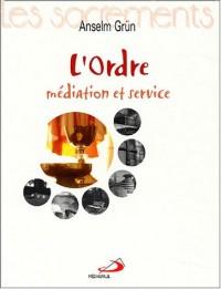 L'Ordre : Médiation et service