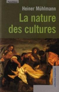 La nature des cultures
