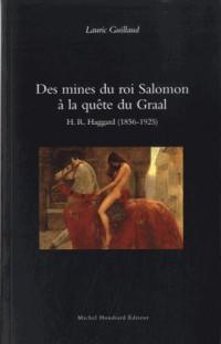 Des mines du roi Salomon a la quête du graal