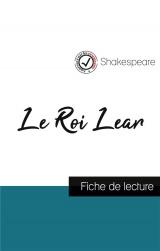 Le Roi Lear de Shakespeare (fiche de lecture et analyse complète de l'oeuvre)