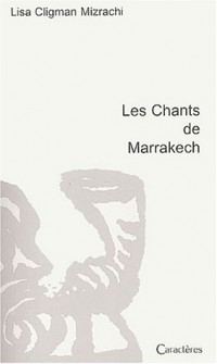 Les Chants de Marrakech