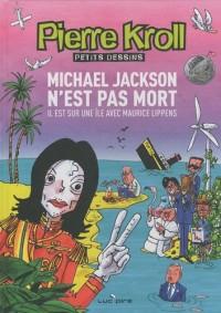 Mickael Jackson n'est pas mort : Il est sur une île avec Maurice Lippens