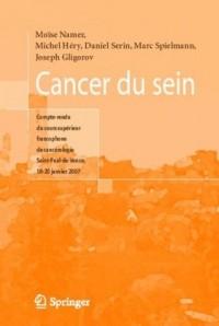 Cancer du sein. : Compte-rendu du cours supérieur francophone de cancérologie, Saint-Paul-de-Vence 2007