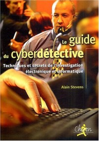 Le guide du cyberdétective