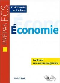 Économie Programme 2014 Prépas ECS 1re et 2e Années en un Volume