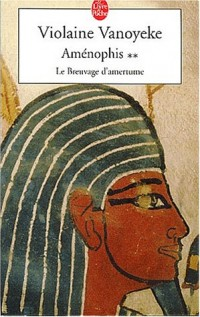 Aménophis, tome 2 : Breuvage d'amertume