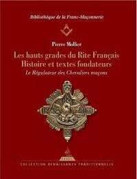 Hauts Grades du Rite Français (les)