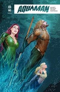 Aquaman Rebirth, Tome 4 : Détrôné
