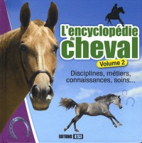 Encyclopédie du Cheval Volume 2