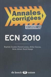 ECN 2010 : annales corrigées, cas cliniques + LCA
