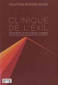 Clinique de l'exil : Chroniques d'une pratique engagée