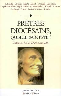 Prêtres diocésains, quelle sainteté ?