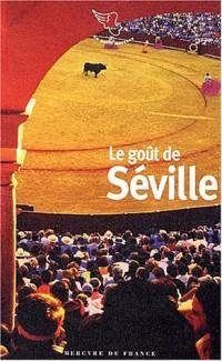 Le goût de Séville