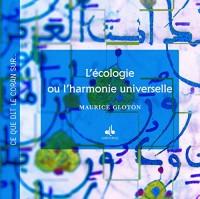Lécologie ou l'harmonie universelle