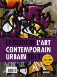 Le Guide de l'Art Contemporain Urbain 2012