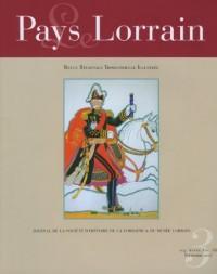 LE PAYS LORRAIN 104e année - Vol. 88 - Septembre 2007
